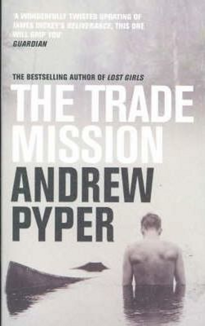 Pyper, Andrew / The Trade Mission