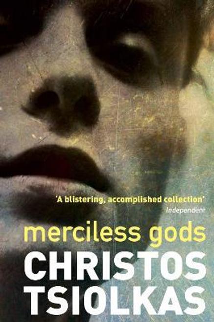 Tsiolkas, Christos / Merciless Gods