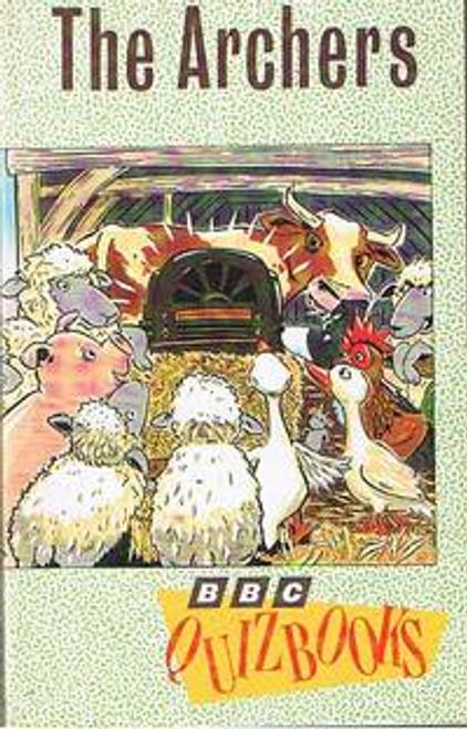 Rigbey, Liz / The Archers: Quiz Book