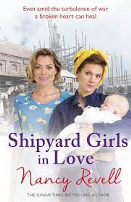 Revell, Nancy / Shipyard Girls in Love : Shipyard Girls 4