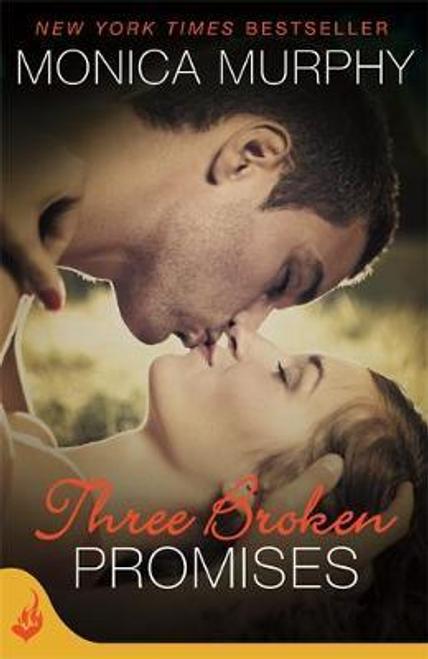Murphy, Monica / Three Broken Promises: One Week Girlfriend Book 3