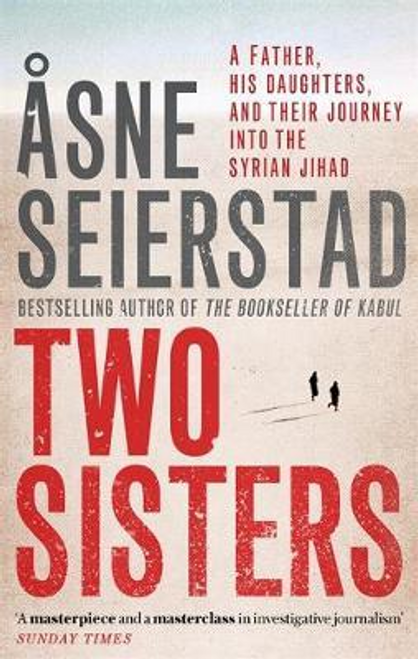 Seierstad, Asne / Two Sisters