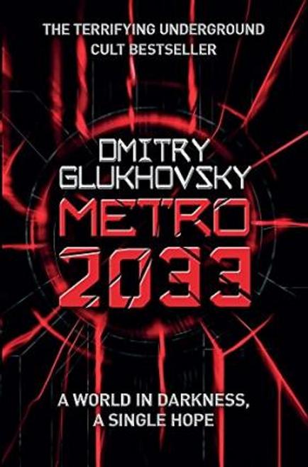 Glukhovsky, Dmitry / Metro 2033