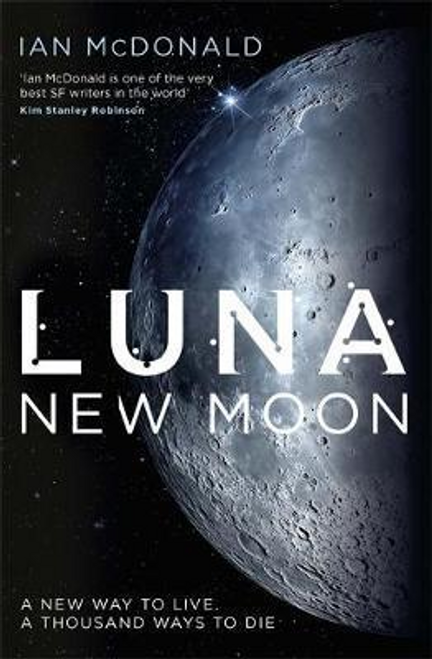 McDonald, Ian / Luna : New Moon