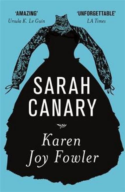 Fowler, Karen Joy / Sarah Canary