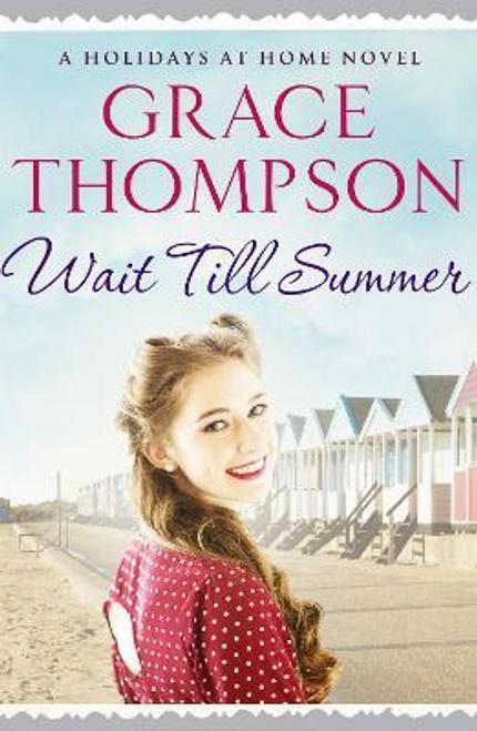Thompson, Grace / Wait Till Summer