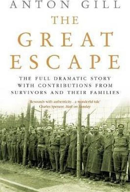 Gill, Anton / The Great Escape