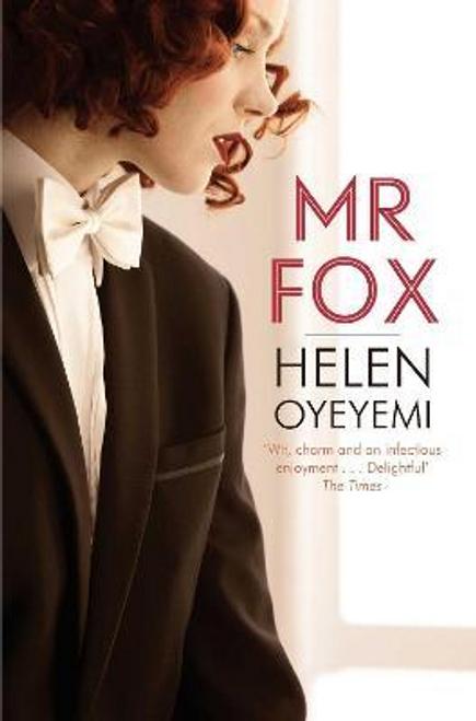 Oyeyemi, Helen / Mr Fox