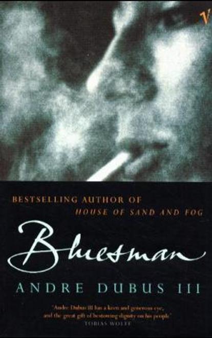 Dubus, Andre / Bluesman