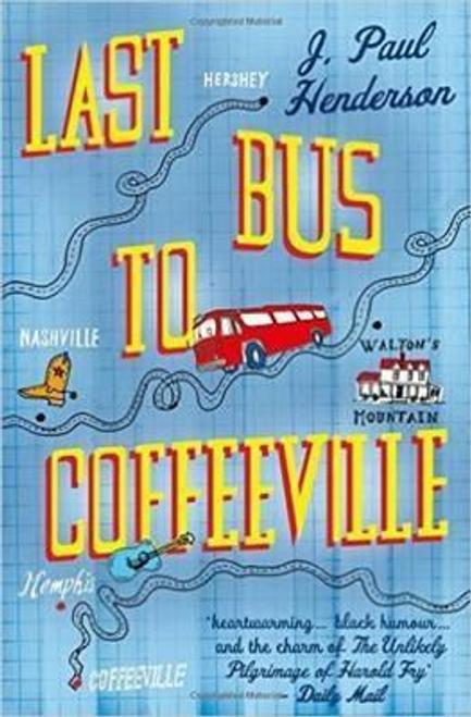 Henderson, J. Paul / Last Bus To Coffeeville
