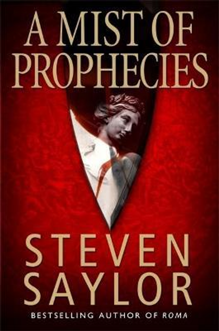 Saylor, Steven / A Mist of Prophecies