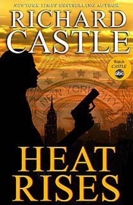 Castle, Richard / Heat Rises