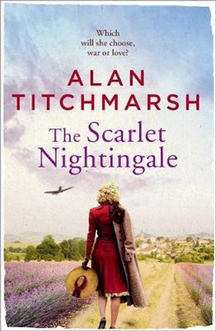 Titchmarsh, Alan / The Scarlet Nightingale