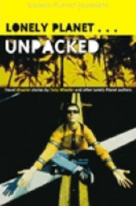 Wheeler, Tony /  Lonely Planet Unpacked