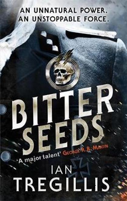 Tregillis, Ian / Bitter Seeds