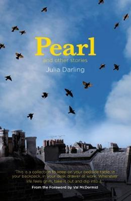 Darling, Julia / Pearl : and other stories