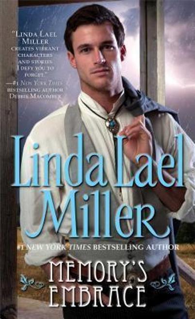 Miller, Linda Lael / Memory's Embrace