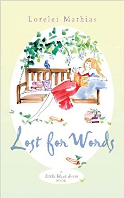 Mathias, Lorelei / Lost for Words