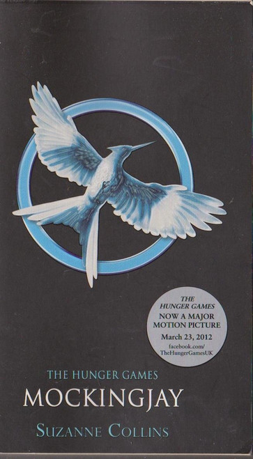 Collins, Suzanne - Mockingjay ( Hunger Games Trilogy - Book 3 )
