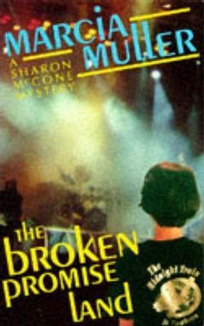 Muller, Marcia / The Broken Promise Land