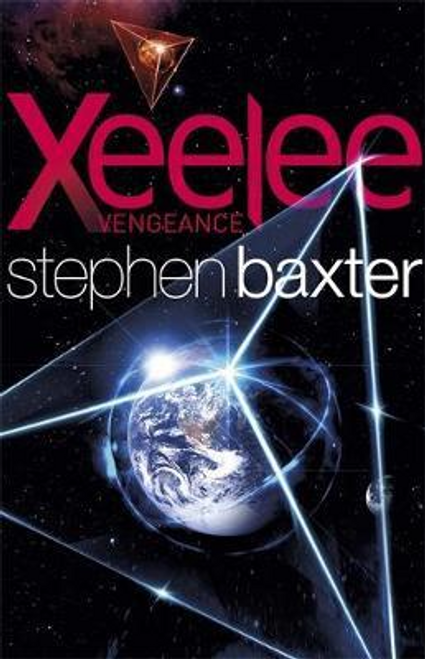 Baxter, Stephen / Xeelee: Vengeance
