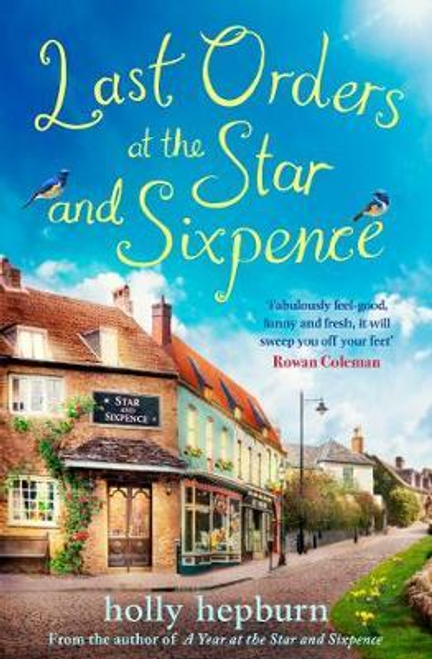 Hepburn, Holly / Last Orders at the Star and Sixpence