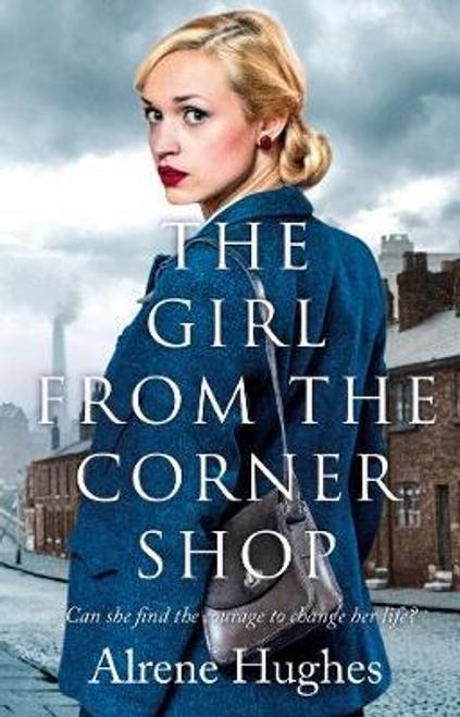 Hughes, Alrene / The Girl from the Corner Shop