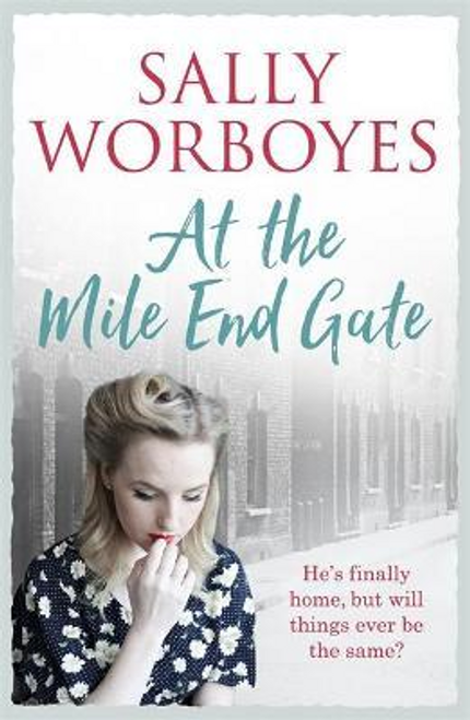 Worboyes, Sally / At the Mile End Gate