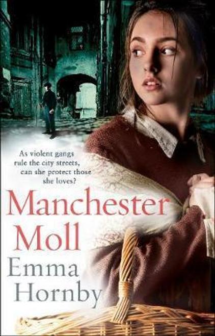 Hornby, Emma / Manchester Moll