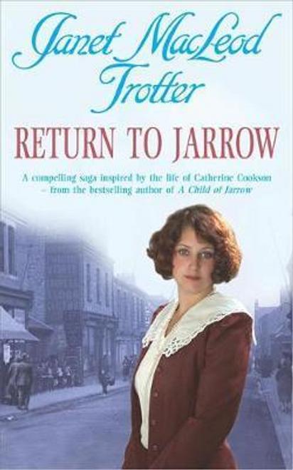 Trotter, Janet MacLeod / Return to Jarrow