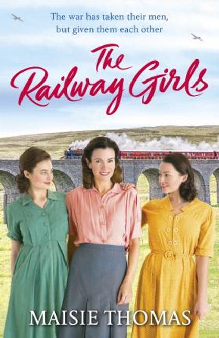 Thomas, Maisie / The Railway Girls