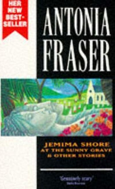 Fraser, Antonia / Jemima Shore at the Sunny Grave