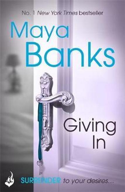 Banks, Maya / Giving In: Surrender Trilogy Book 2