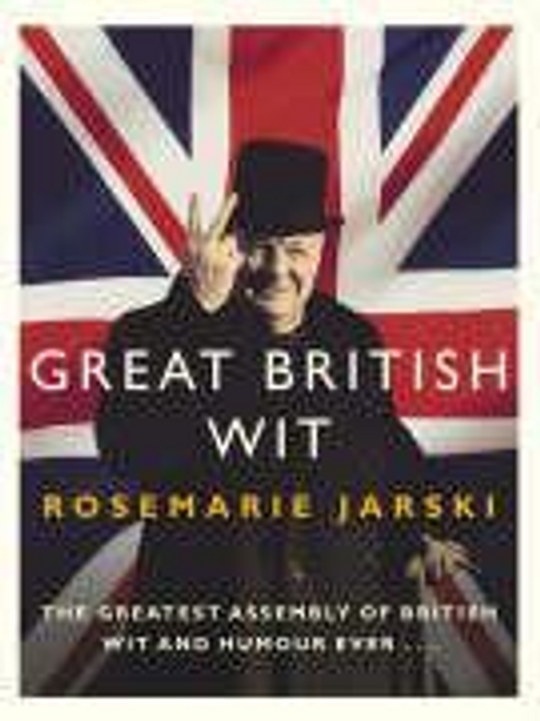 Jarski, Rosemarie / Great British Wit