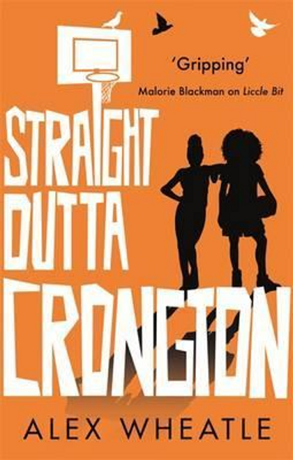 Wheatle, Alex / Straight Outta Crongton