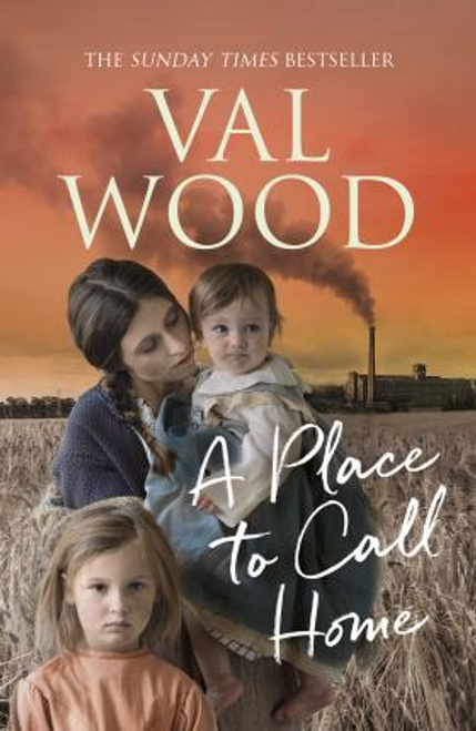 Wood, Val / A Place to Call Home