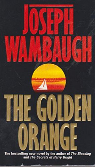 Wambaugh, Joseph / The Golden Orange