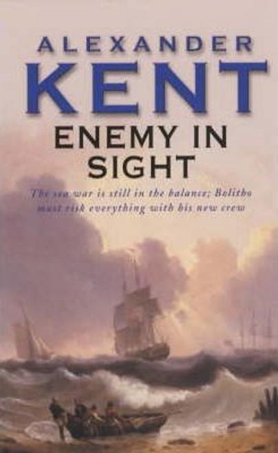 Kent, Alexander / Enemy In Sight