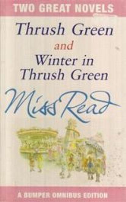 Read, Miss / Thrush Green and Winter In Thrush Green