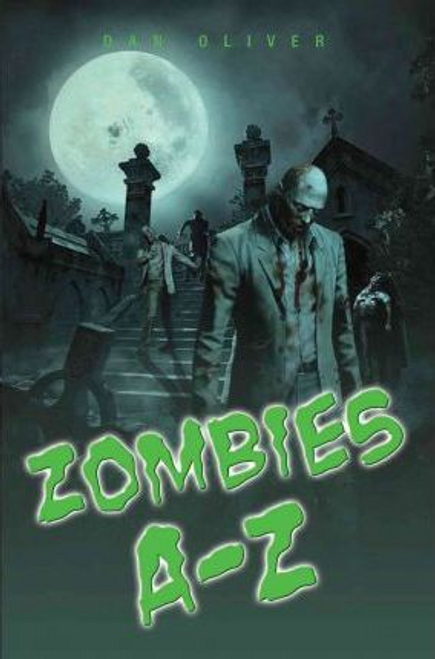 Oliver, Dan / Zombies A-Z