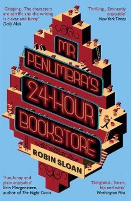 Sloan, Robin / Mr Penumbra's 24-Hour Bookstore