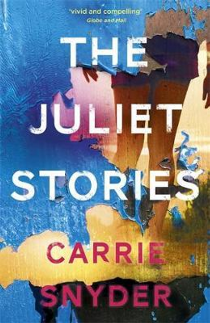 Snyder, Carrie / The Juliet Stories
