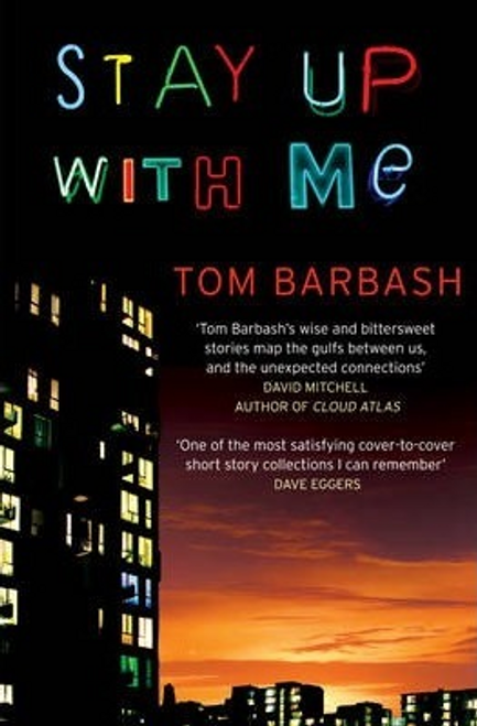 Barbash, Tom / Stay Up With Me