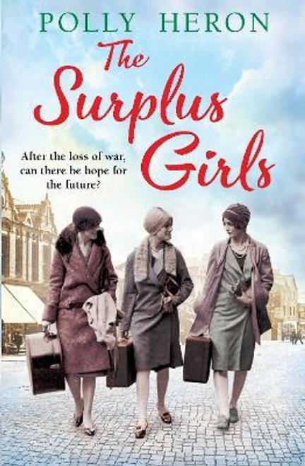 Heron, Polly / The Surplus Girls