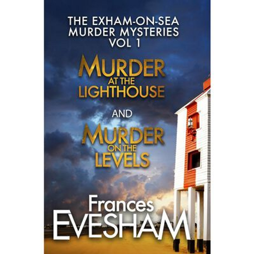 Frances, Evesham / The Exham-On-Sea Murder Mysteries: Volume 1