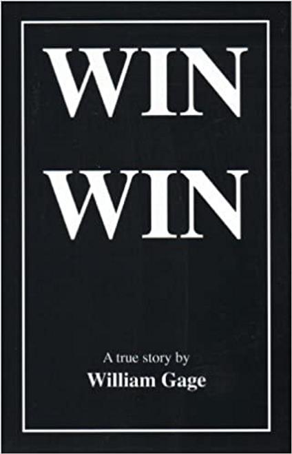 Gage, William / Win Win