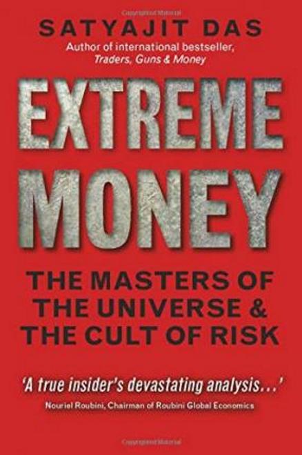 Das, Satyajit / Extreme Money (Large Paperback)