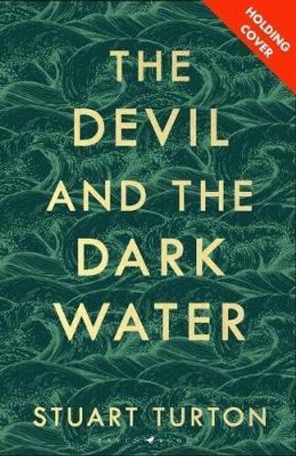 Turton, Stuart / The Devil and the Dark Water (Large Paperback)