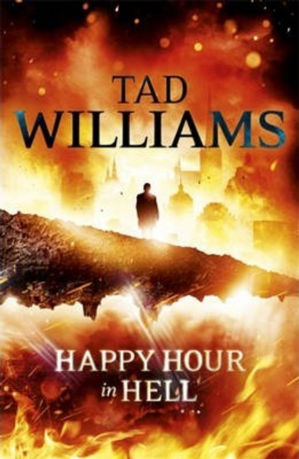 Williams, Tad / Happy Hour in Hell : Bobby Dollar 2 (Large Paperback)