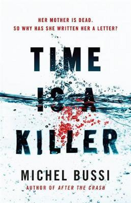 Bussi, Michel / Time is a Killer (Large Paperback)